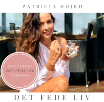 DET FEDE LIV - Patricia Højbo