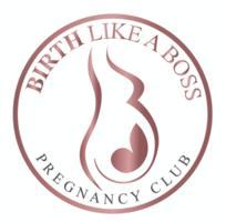 Birth Like a Boss