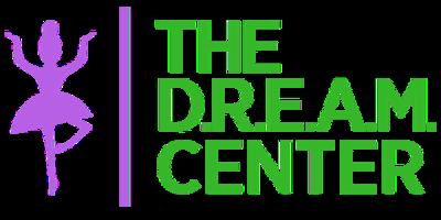 The D.R.E.A.M. Center
