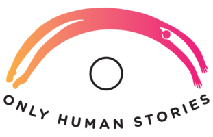 Only Human Stories