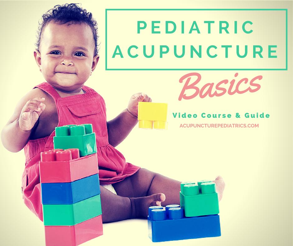 Pediatric Acupuncture Basics