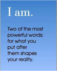 """I am."" Quote Pic"