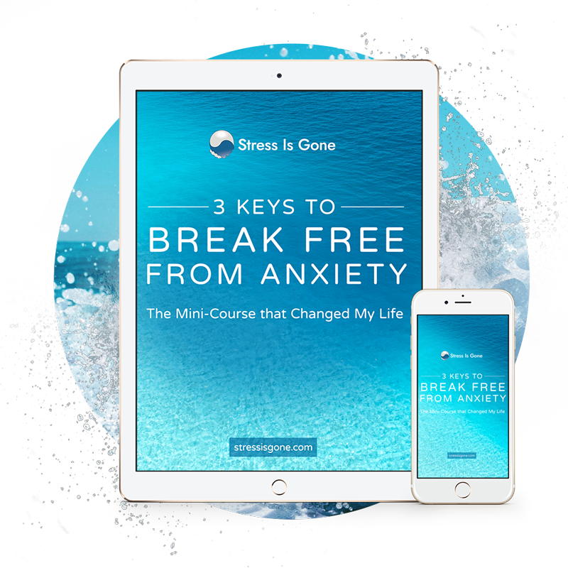 3 Keys to Break Free From Anxiety Min-Course