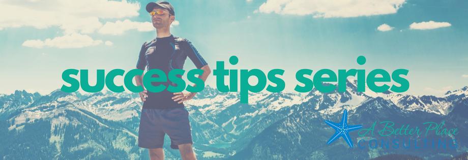ABPC Success Tip Series
