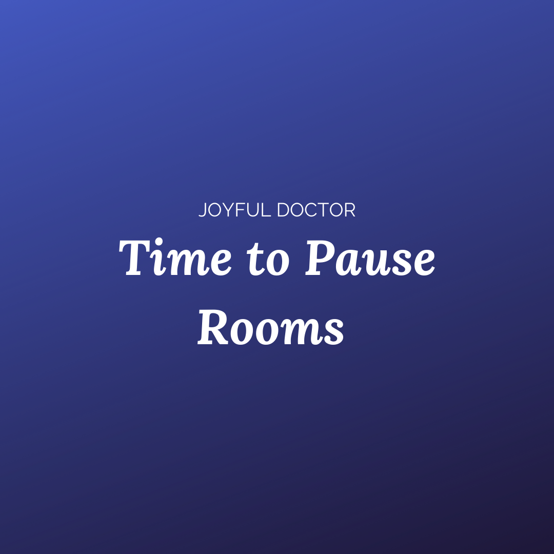 Time to pause rooms