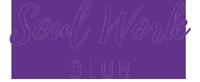 SoulWork Club